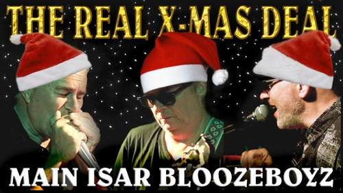 The real X-Mas deal – Weihnachtsblues mit den Main Isar Bloozeboyz